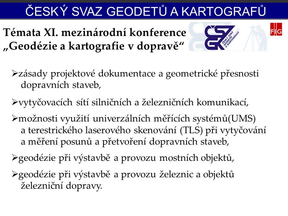 """Témata XI. mezinárodní konference """"Geodézie a kartografie v dopravě"""