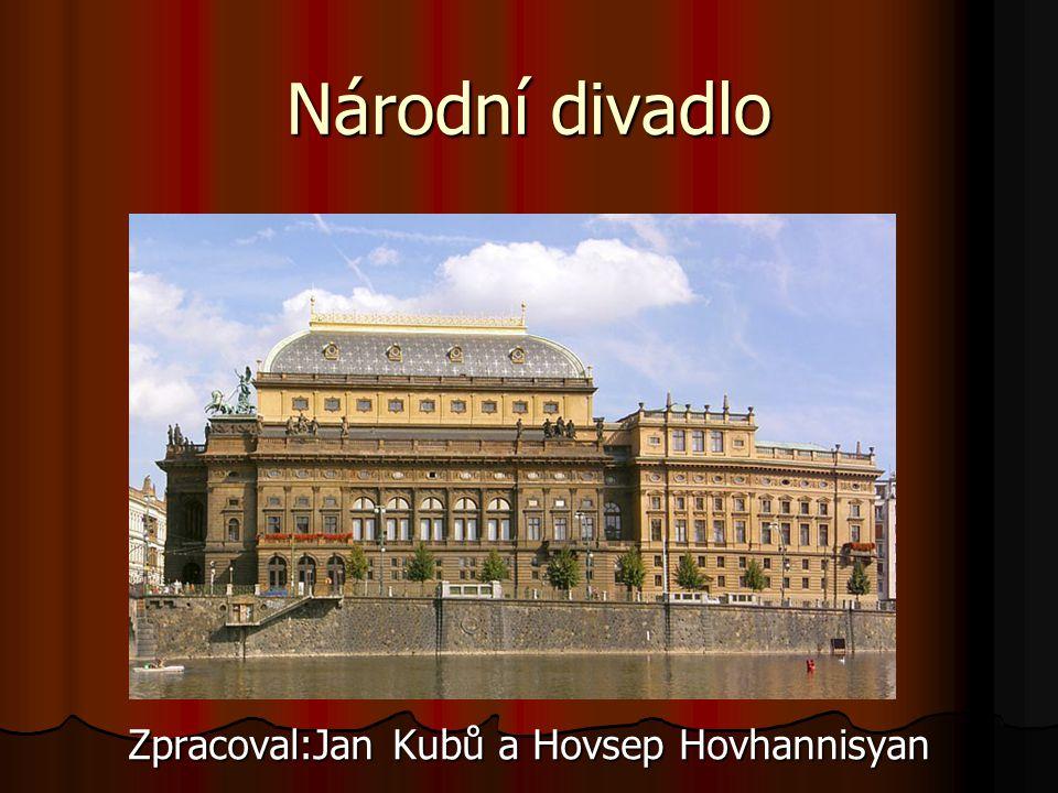 Zpracoval:Jan Kubů a Hovsep Hovhannisyan