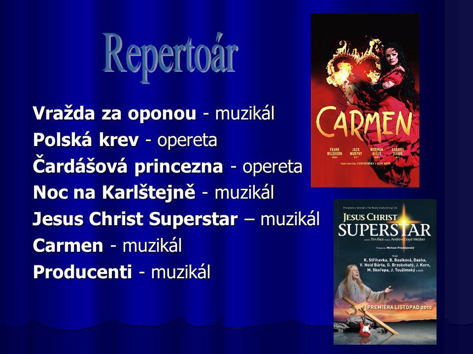 Repertoár Vražda za oponou - muzikál Polská krev - opereta
