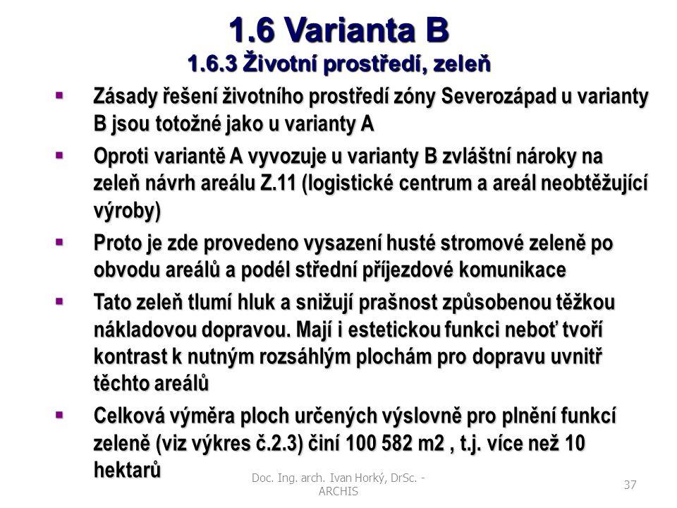 1.6 Varianta B 1.6.3 Životní prostředí, zeleň