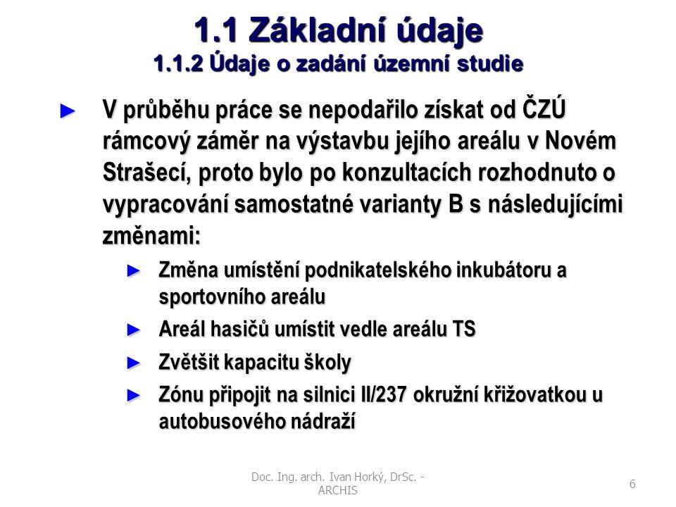 1.1 Základní údaje 1.1.2 Údaje o zadání územní studie