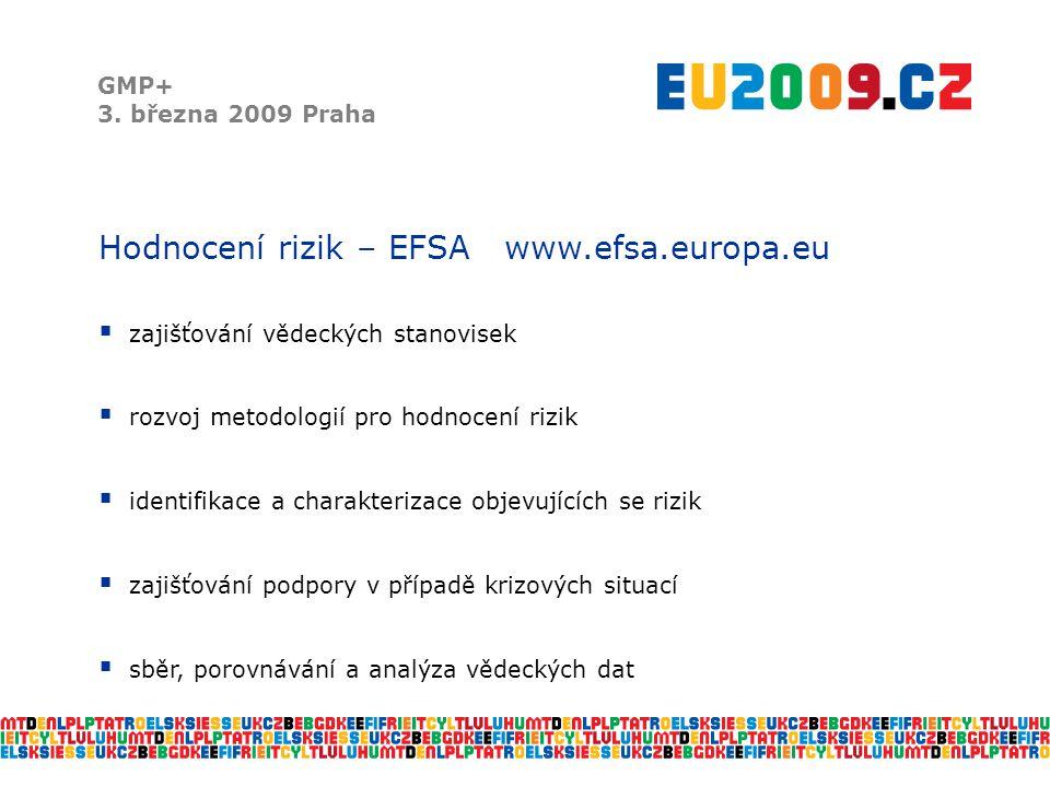 Hodnocení rizik – EFSA www.efsa.europa.eu
