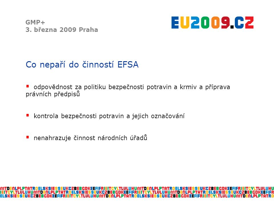 Co nepaří do činností EFSA