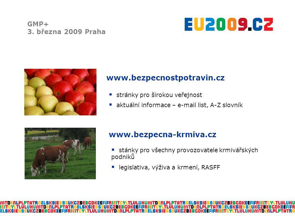 www.bezpecnostpotravin.cz www.bezpecna-krmiva.cz GMP+