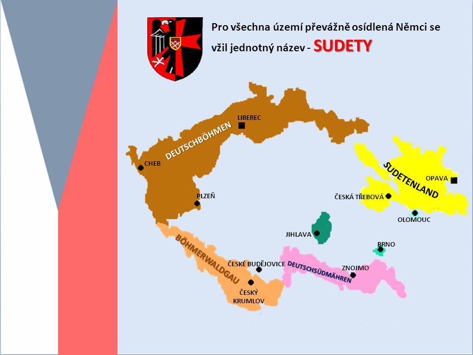 Pro všechna území převážně osídlená Němci se vžil jednotný název - SUDETY