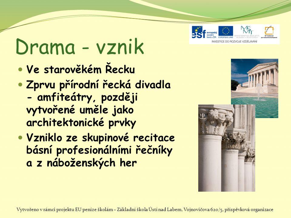 Drama - vznik Ve starověkém Řecku