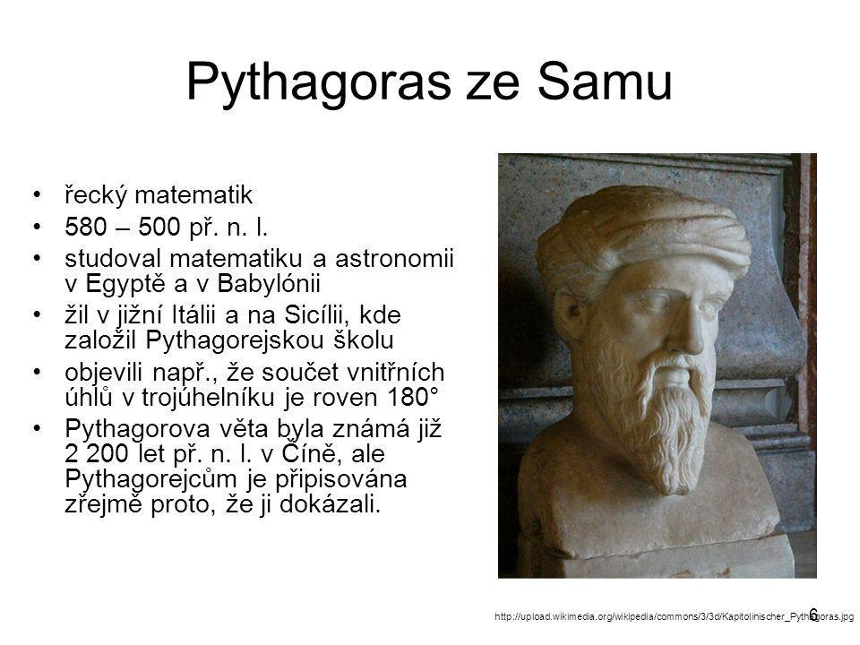 Pythagoras ze Samu řecký matematik 580 – 500 př. n. l.