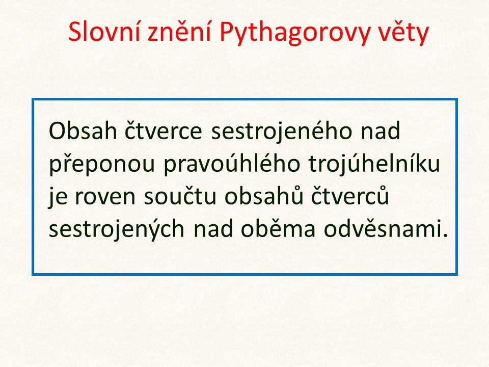 Slovní znění Pythagorovy věty