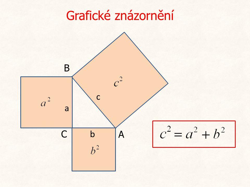Grafické znázornění B c a C b A