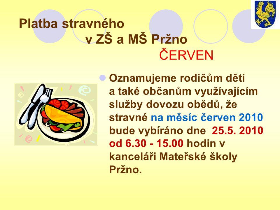 Platba stravného v ZŠ a MŠ Pržno ČERVEN