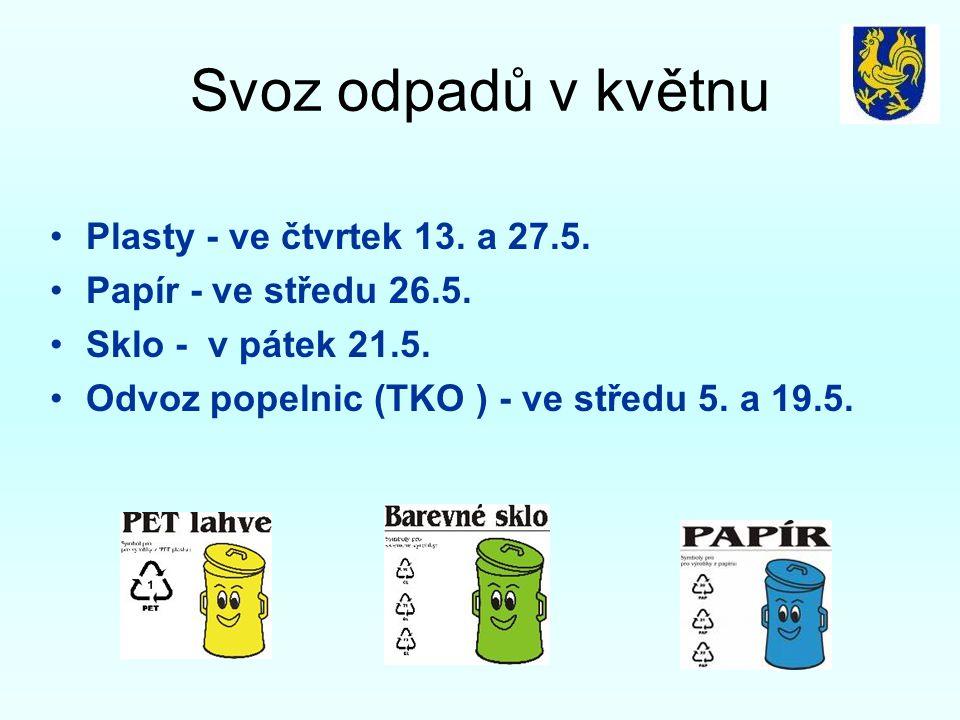 Svoz odpadů v květnu Plasty - ve čtvrtek 13. a 27.5.