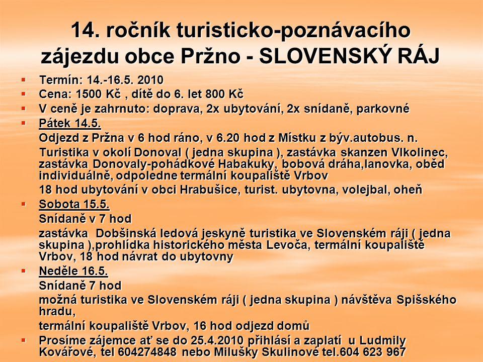 14. ročník turisticko-poznávacího zájezdu obce Pržno - SLOVENSKÝ RÁJ