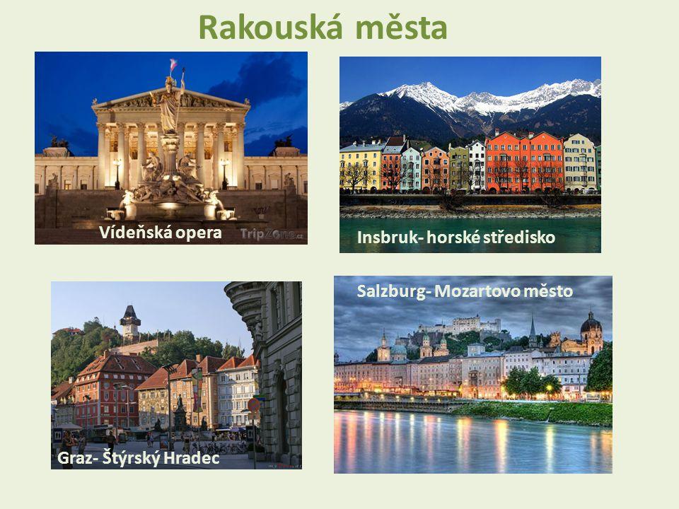 Rakouská města Vídeňská opera Insbruk- horské středisko