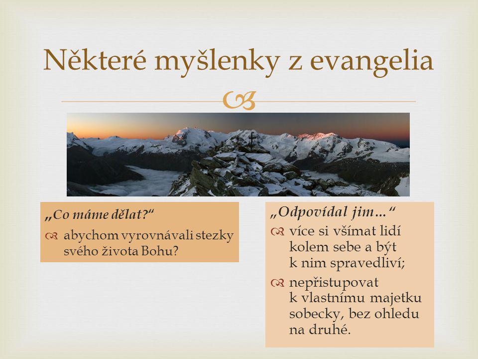 Některé myšlenky z evangelia