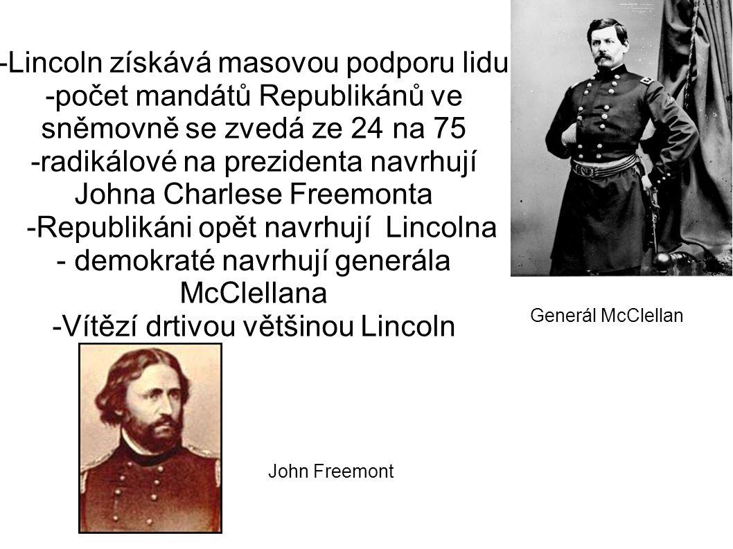 -Lincoln získává masovou podporu lidu