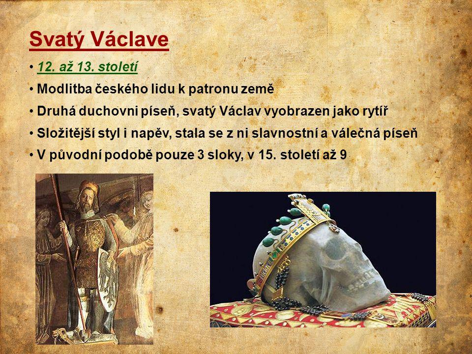 Svatý Václave 12. až 13. století Modlitba českého lidu k patronu země