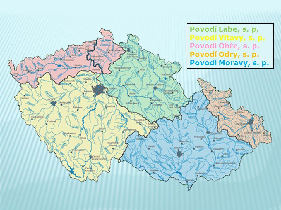 Povodí Labe, s. p. Povodí Vltavy, s. p. Povodí Ohře, s. p. Povodí Odry, s. p. Povodí Moravy, s. p.