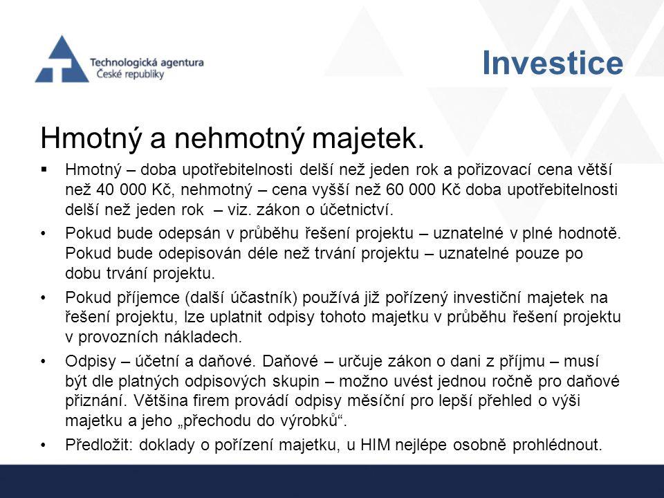 Investice Hmotný a nehmotný majetek.