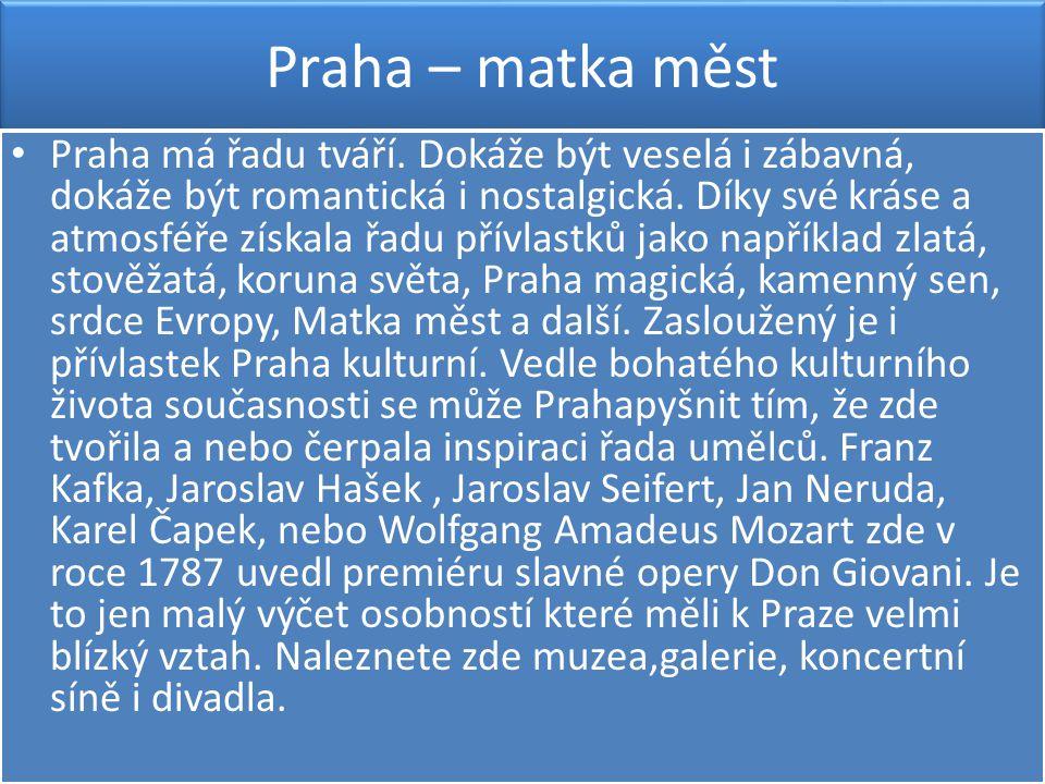 Praha – matka měst
