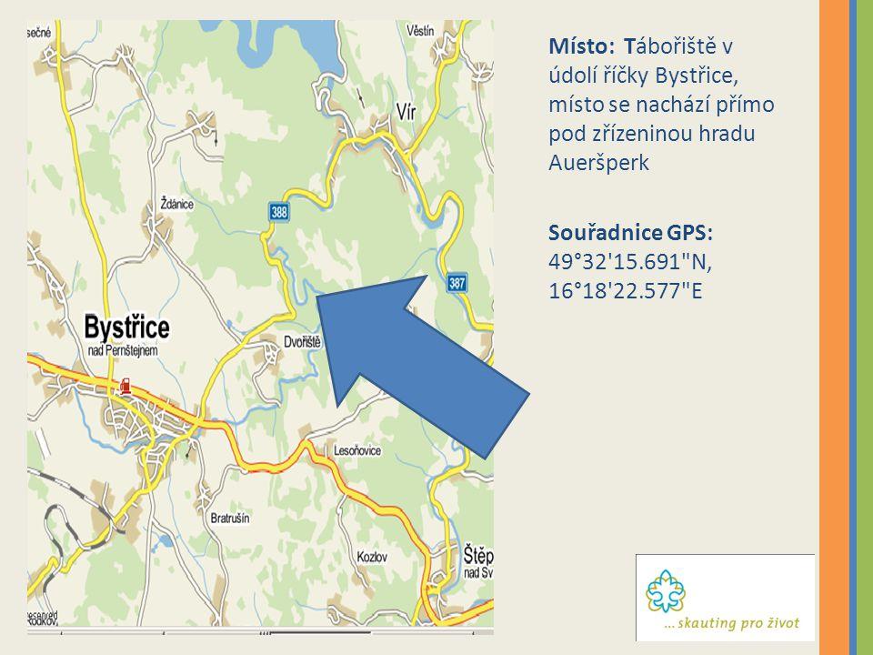 Místo: Tábořiště v údolí říčky Bystřice, místo se nachází přímo pod zřízeninou hradu Aueršperk