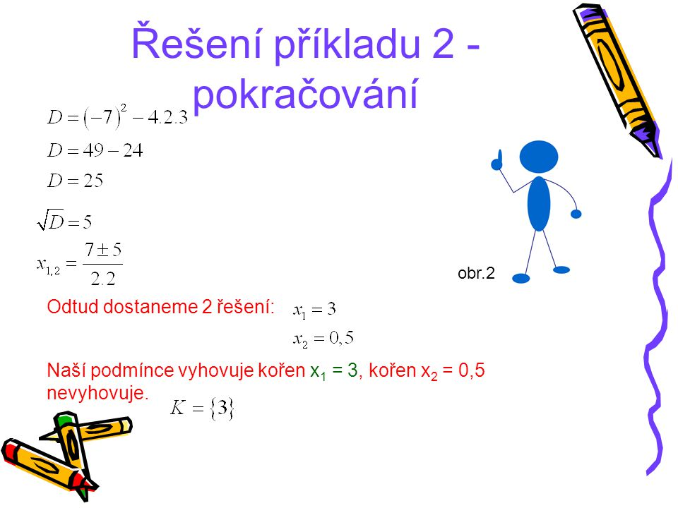 Řešení příkladu 2 - pokračování