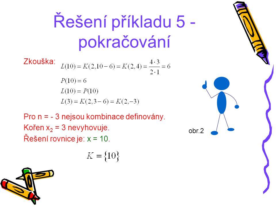 Řešení příkladu 5 - pokračování