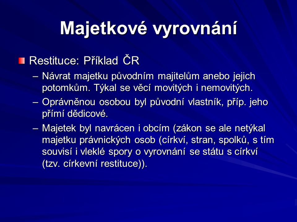 Majetkové vyrovnání Restituce: Příklad ČR