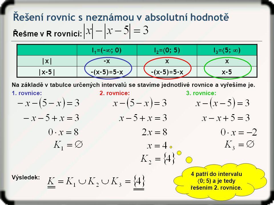 0; 5) a je tedy řešením 2. rovnice.