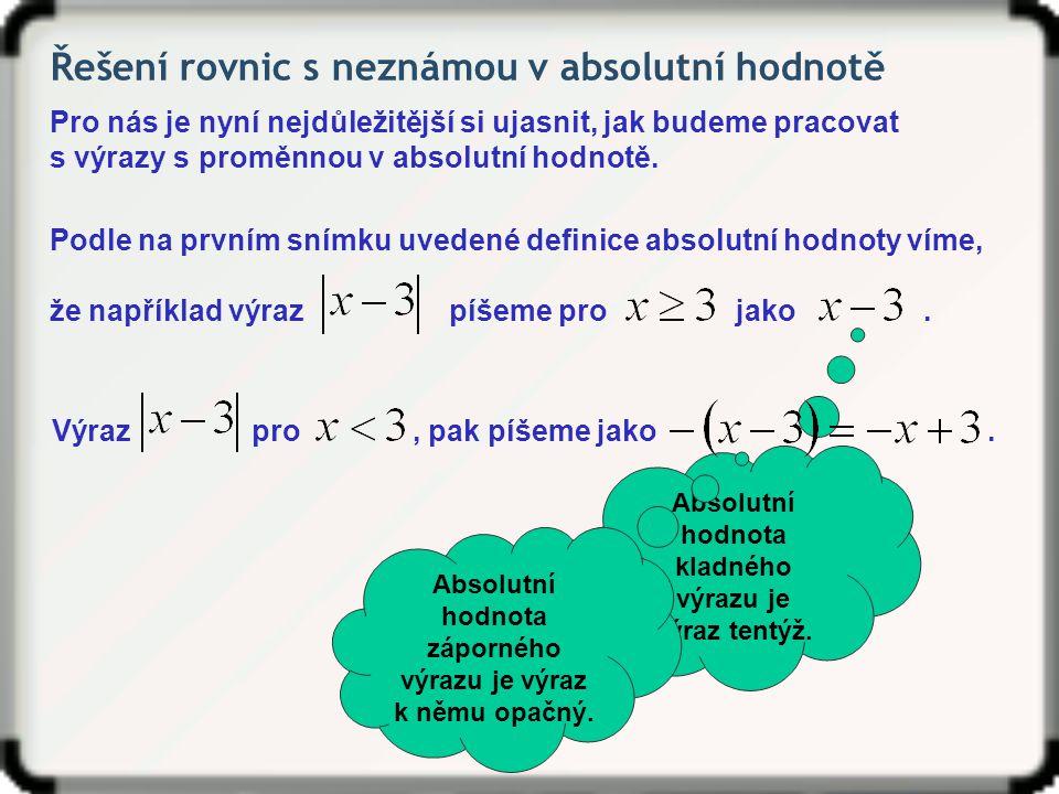 Řešení rovnic s neznámou v absolutní hodnotě