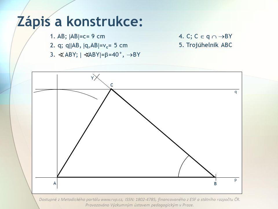 Zápis a konstrukce: 1. AB; AB=c= 9 cm 4. C; C  q  BY