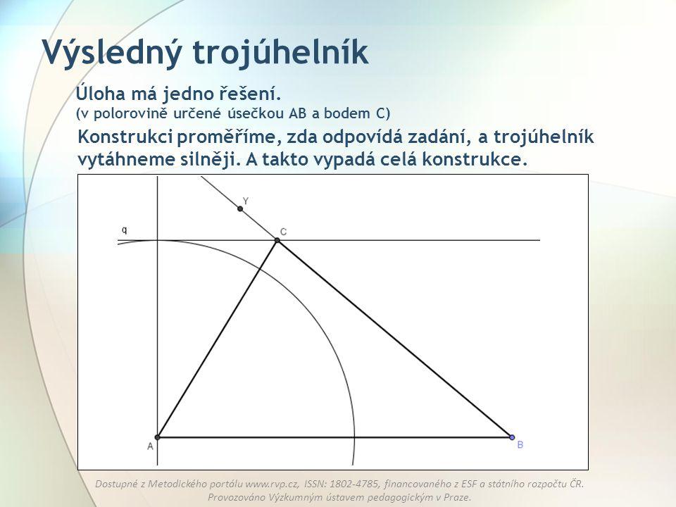Výsledný trojúhelník Úloha má jedno řešení. (v polorovině určené úsečkou AB a bodem C)