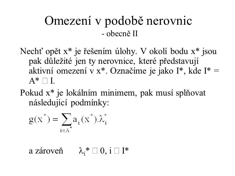 Omezení v podobě nerovnic - obecně II
