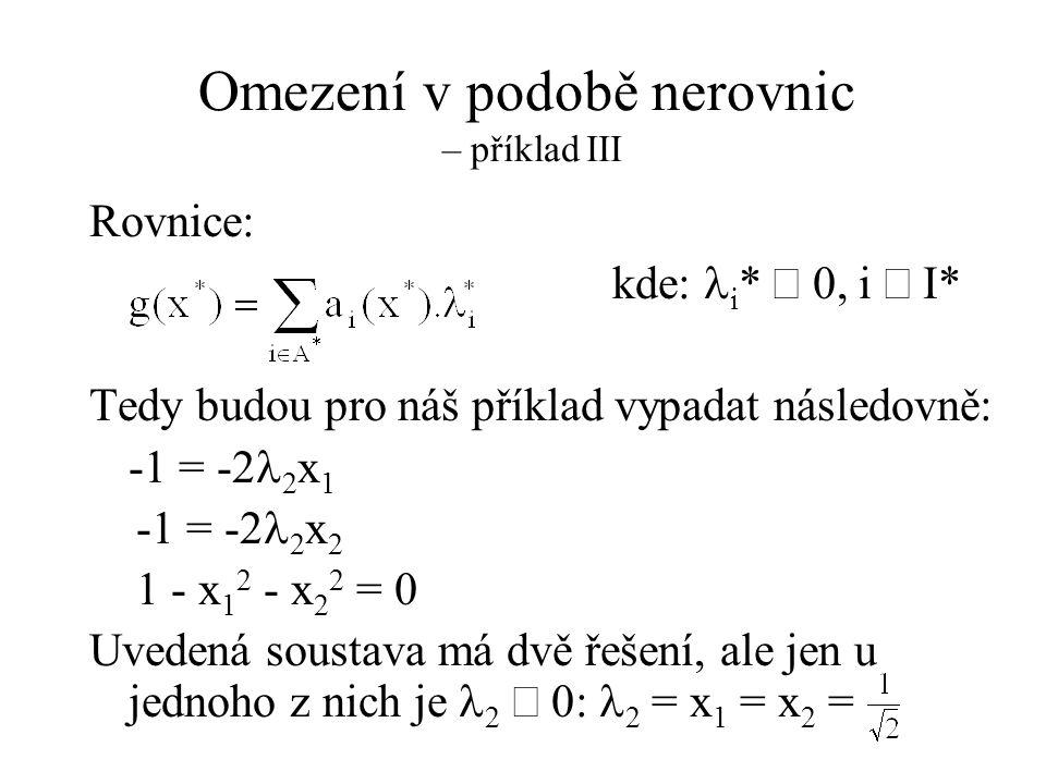 Omezení v podobě nerovnic – příklad III