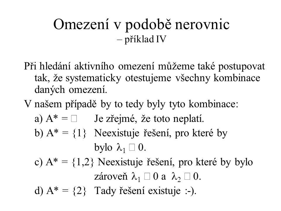 Omezení v podobě nerovnic – příklad IV