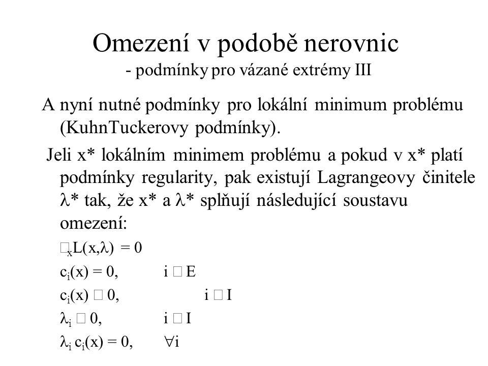 Omezení v podobě nerovnic - podmínky pro vázané extrémy III