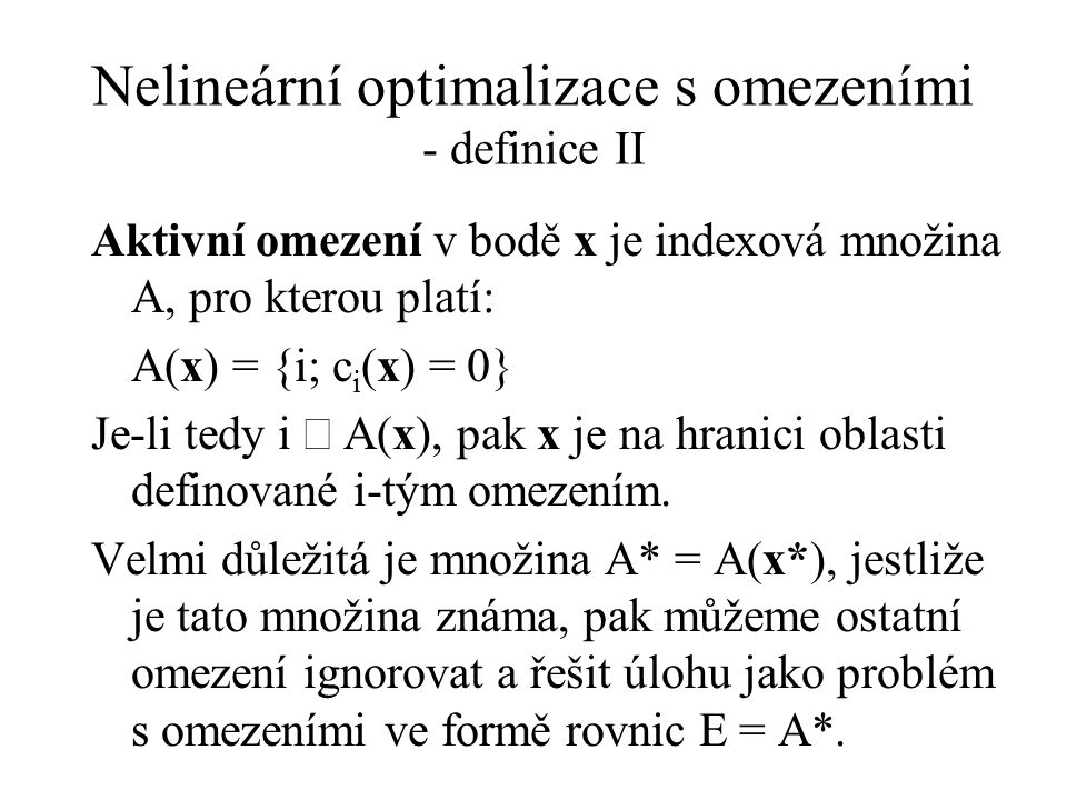 Nelineární optimalizace s omezeními - definice II
