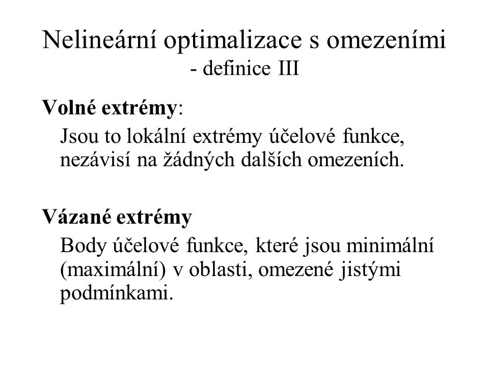 Nelineární optimalizace s omezeními - definice III