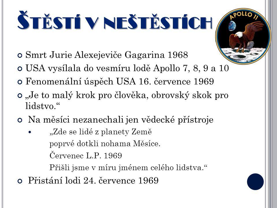 Štěstí v neštěstích Smrt Jurie Alexejeviče Gagarina 1968