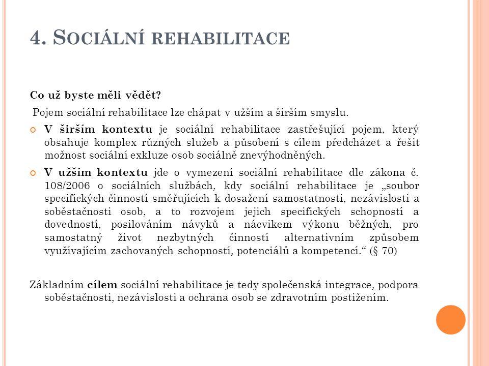 4. Sociální rehabilitace