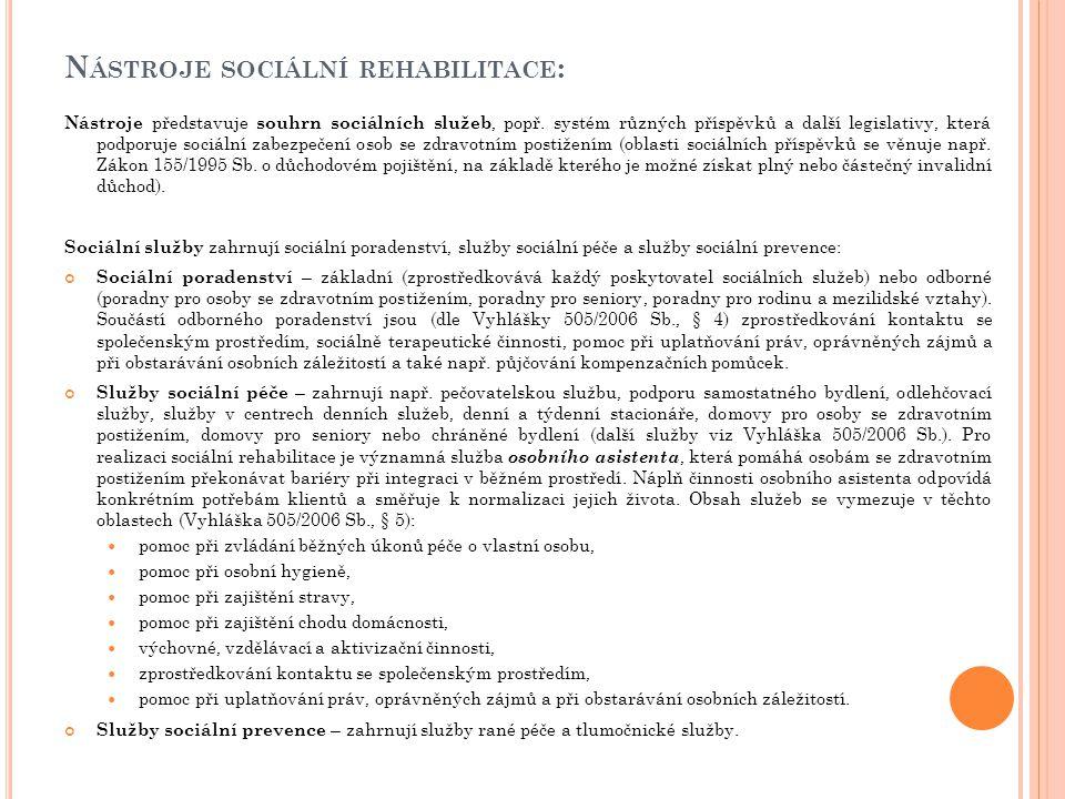 Nástroje sociální rehabilitace: