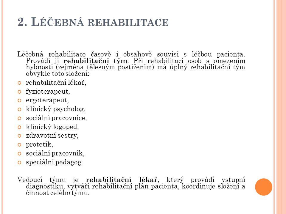 2. Léčebná rehabilitace