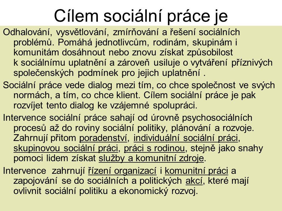Cílem sociální práce je