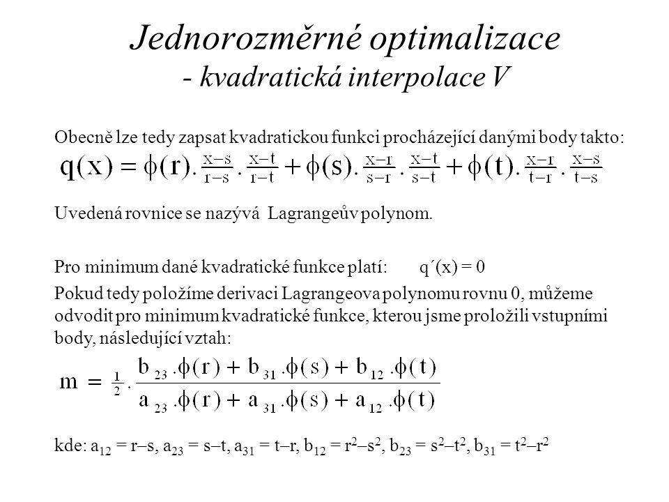 Jednorozměrné optimalizace - kvadratická interpolace V