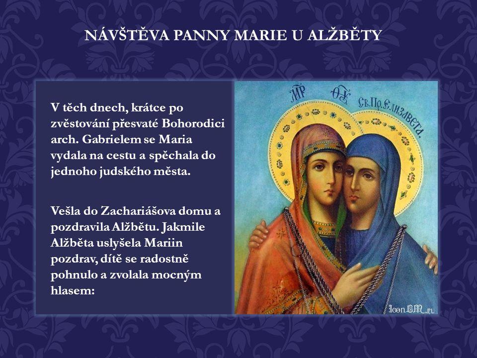NÁVŠTĚVA PANNY MARIE U ALŽBĚTY