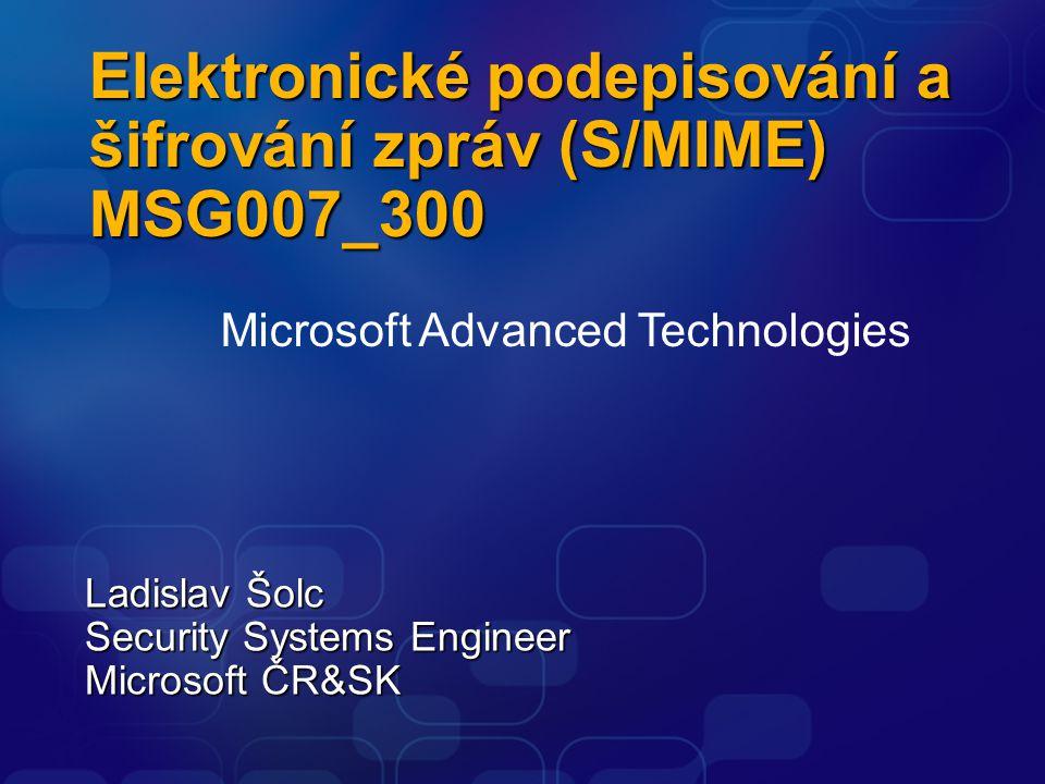 Elektronické podepisování a šifrování zpráv (S/MIME) MSG007_300
