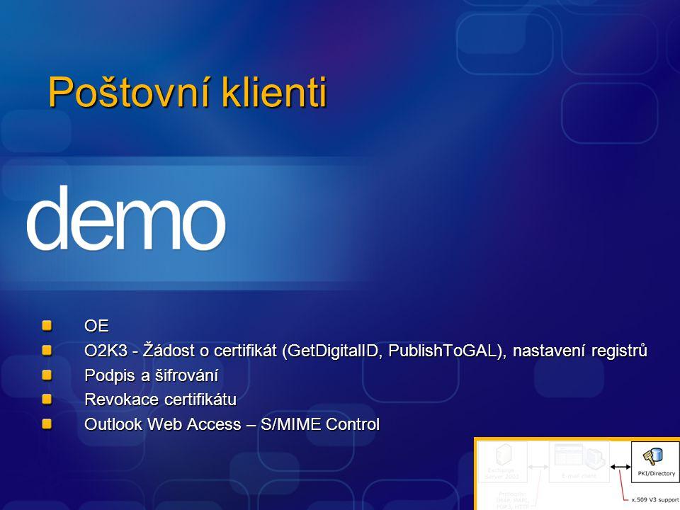 Poštovní klienti OE. O2K3 - Žádost o certifikát (GetDigitalID, PublishToGAL), nastavení registrů. Podpis a šifrování.
