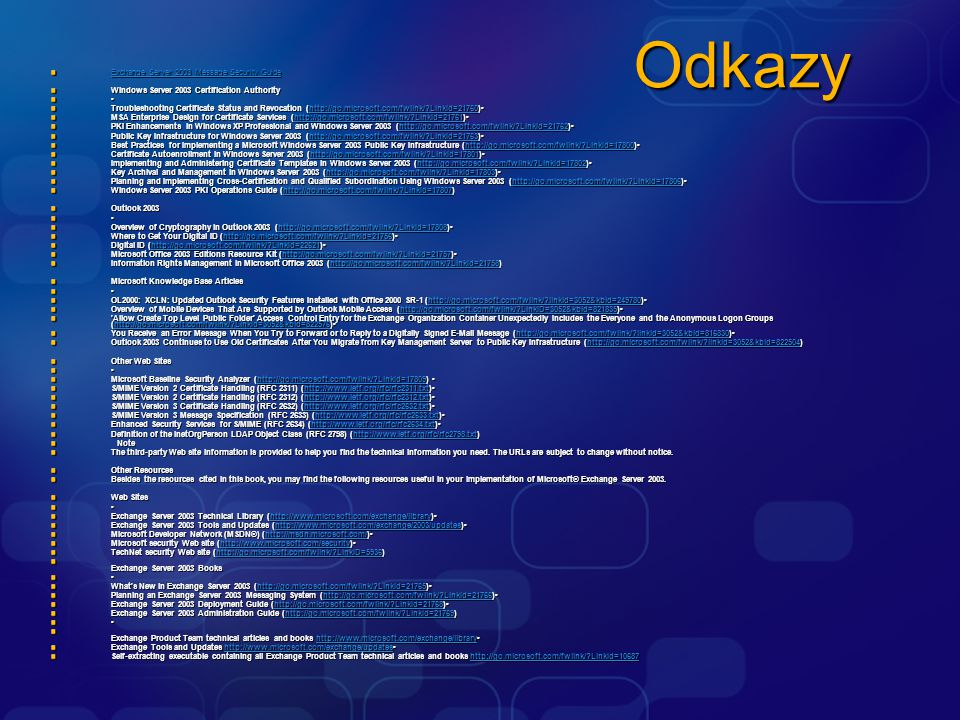 Odkazy Exchange Server 2003 Message Security Guide