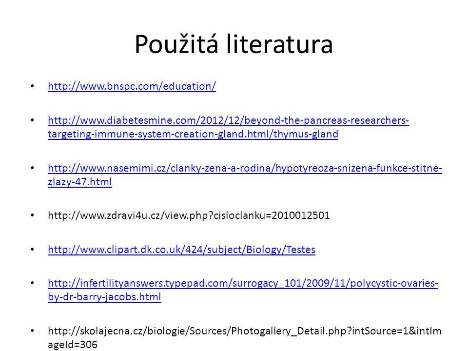 Použitá literatura http://www.bnspc.com/education/