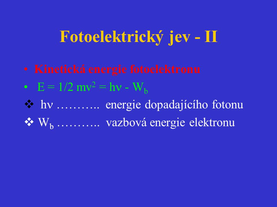 Fotoelektrický jev - II