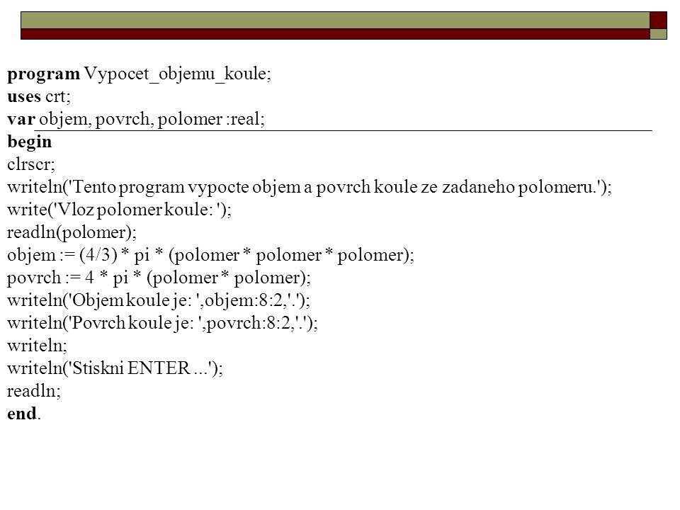 program Vypocet_objemu_koule;